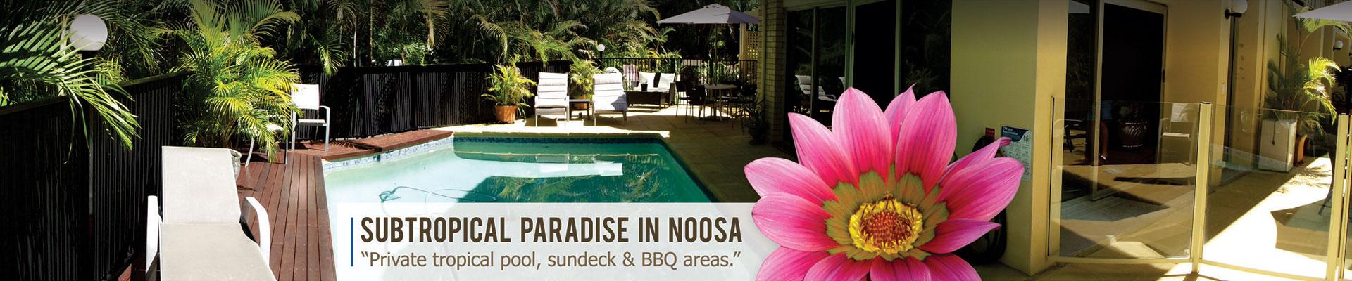 Subtropical paradise in Noosa